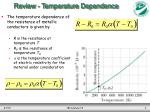 review temperature dependence
