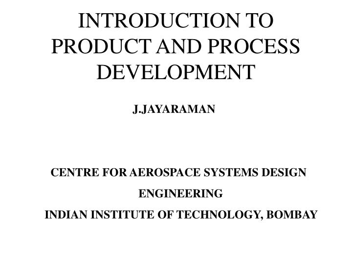 introduction to product and process development n.
