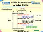 lfpd estrutura do arquivo digital