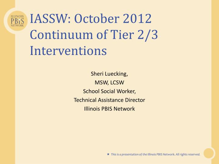iassw october 2012 continuum of tier 2 3 interventions n.