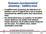 exclusive non hierarchical clustering additive trees