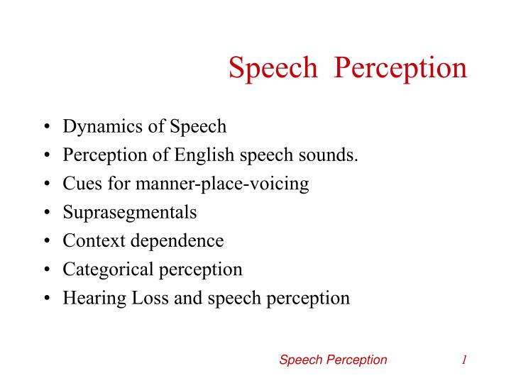 speech perception n.