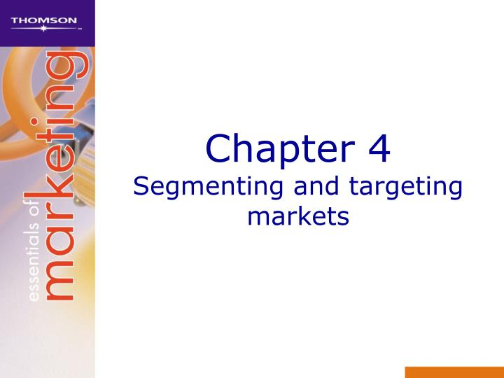 chapter 4 segmenting and targeting markets n.