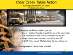 clear creek takes action tuesday september 20 2005 protecting the fleet