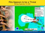 rita appears to be a threat monday september 19 2005