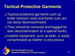 tactical protective garments