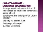 i am my language language socialization