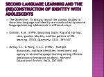 second language learning and the re construction of identity with adolescents