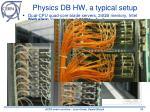 physics db hw a typical setup