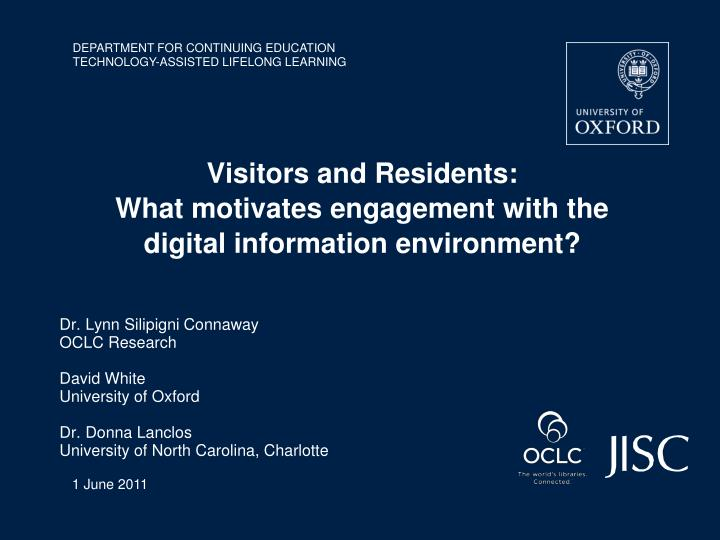 visitors and residents what motivates engagement with the digital information environment n.