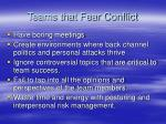 teams that fear conflict