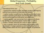 global expansion profitability and profit growth