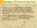 operations the firm as a value chain