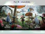 part iii adaptations