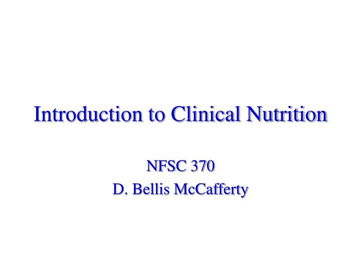 introduction to clinical nutrition n.