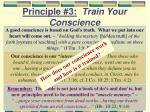 principle 3 train your conscience