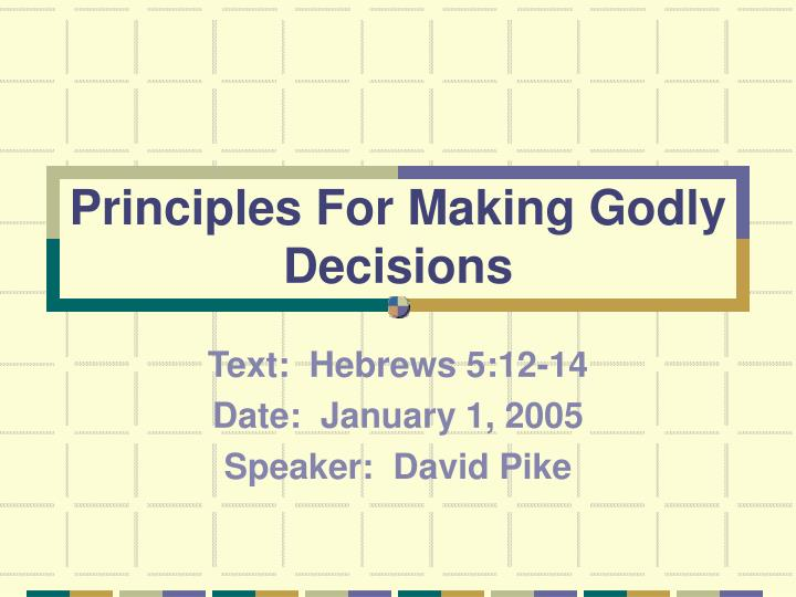 principles for making godly decisions n.