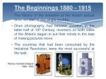 the beginnings 1880 1915