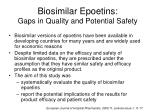 biosimilar epoetins gaps in quality and potential safety
