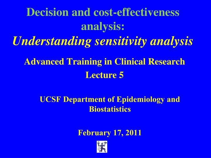decision and cost effectiveness analysis understanding sensitivity analysis n.