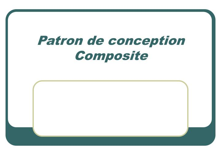 patron de conception composite n.