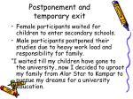 postponement and temporary exit