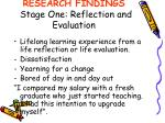 research findings stage one reflection and evaluation
