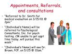 appointments referrals and consultations