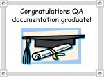 congratulations qa documentation graduate