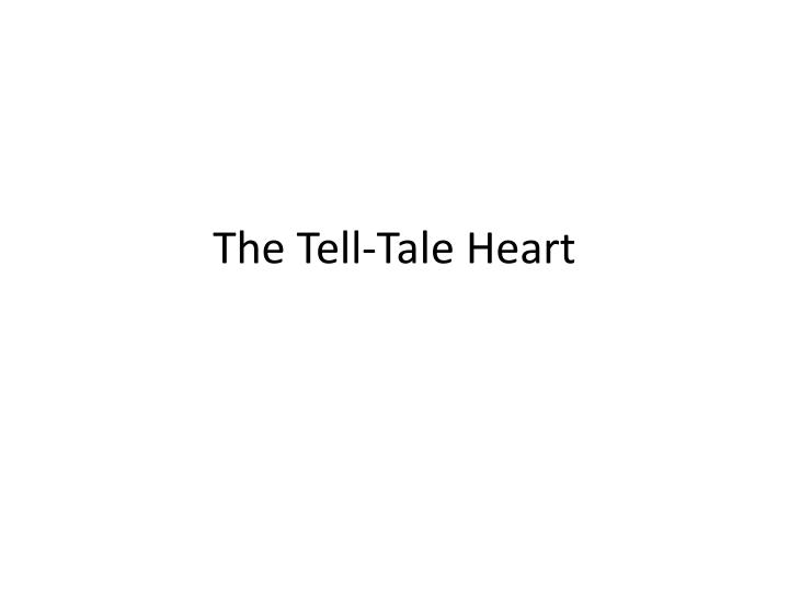 the tell tale heart n.