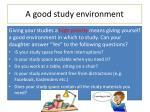 a good study environment