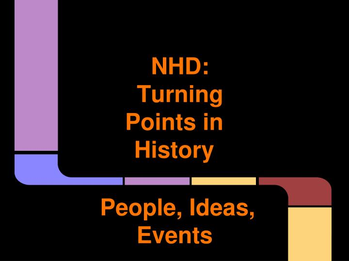 nhd turning points in history n.