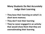 many students do not accurately judge their learning