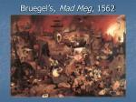 bruegel s mad meg 1562