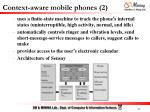 context aware mobile phones 2