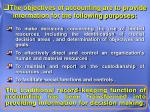 the objectives of accounting are to provide information for the following purposes