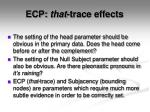 ecp that trace effects