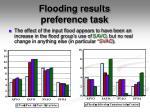 flooding results preference task