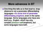 more advances in bt1