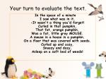 your turn to evaluate the text1