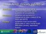 how is adhd clinically defined