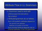 attribute flow in ll grammars2