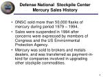 defense national stockpile center mercury sales history