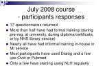 july 2008 course participants responses