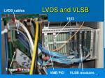 lvds and vlsb