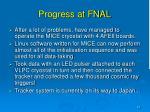 progress at fnal
