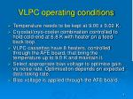 vlpc operating conditions