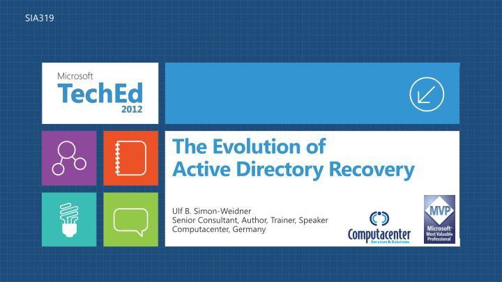 the evolution of active directory recovery n.