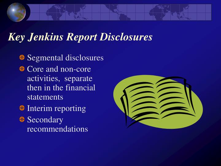 Key Jenkins Report Disclosures