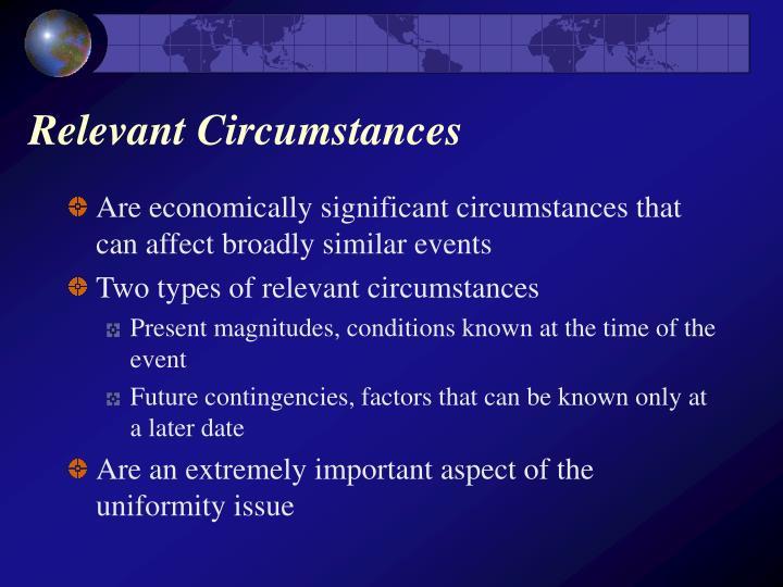 Relevant circumstances
